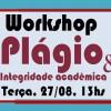 Workshop sobre Plágio e Integridade Acadêmica