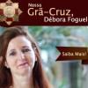 Débora Foguel: nossa Grã-Cruz na Ordem Nacional do Mérito Científico.