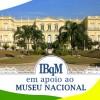 NOTA DO IBqM DE APOIO AO MUSEU NACIONAL