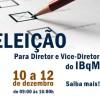 Eleição para Diretor e Vice-Diretor do IBqM