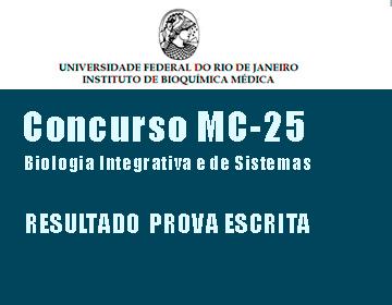 Concurso MC-25 - Biologia Integrativa e de Sistemas - Resultado prova escrita